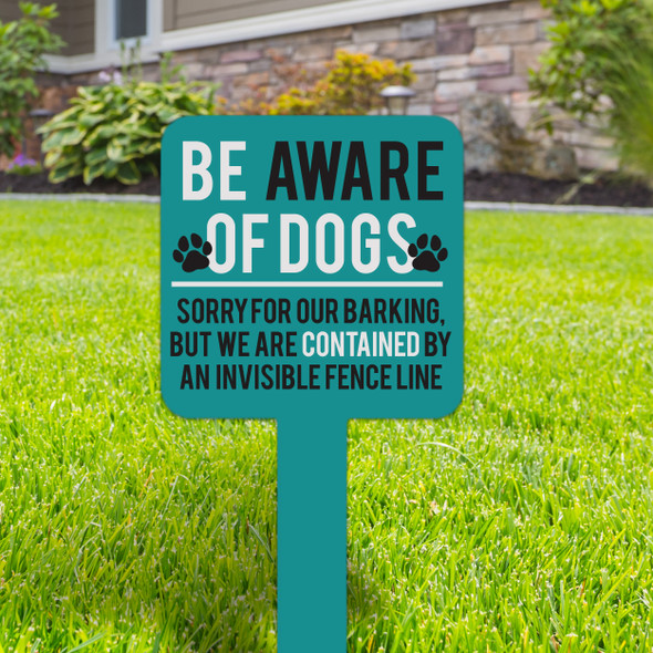 Be aware of dogs contained by an invisible fence small square aluminum yard sign