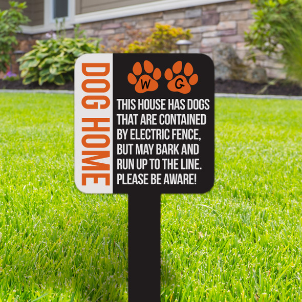 Dog home contained by electric fence please be aware small square aluminum yard sign