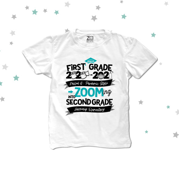 First Grade quarantine style zooming into second grade Tshirt