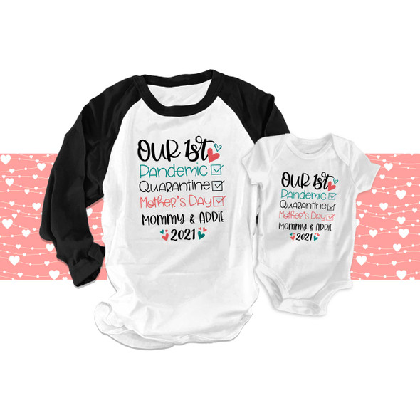 1st Mother's Day pandemic quarantine checklist matching mommy raglan shirt and baby bodysuit gift set