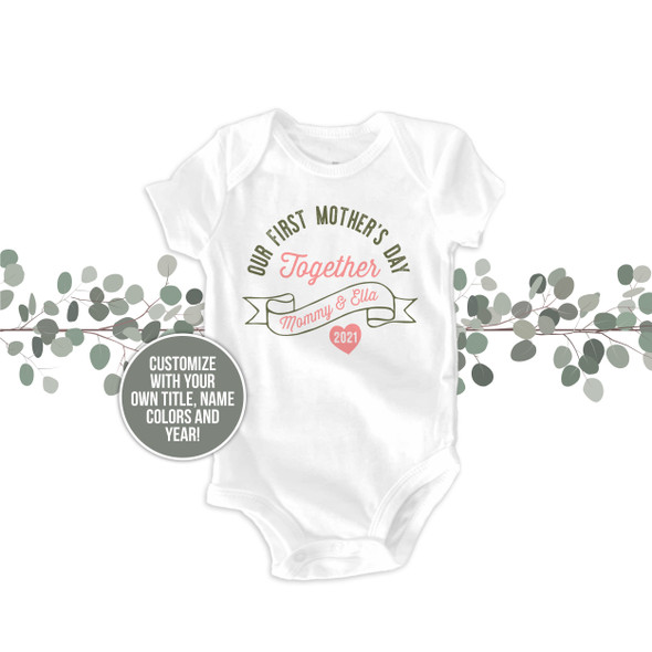 Our First Mother's Day Together mommy baby bodysuit