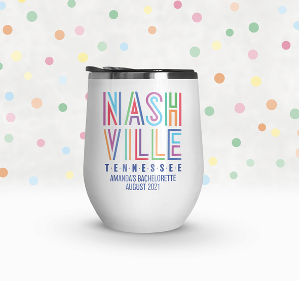 Bachelorette party nashville personalized stainless steel wine tumbler