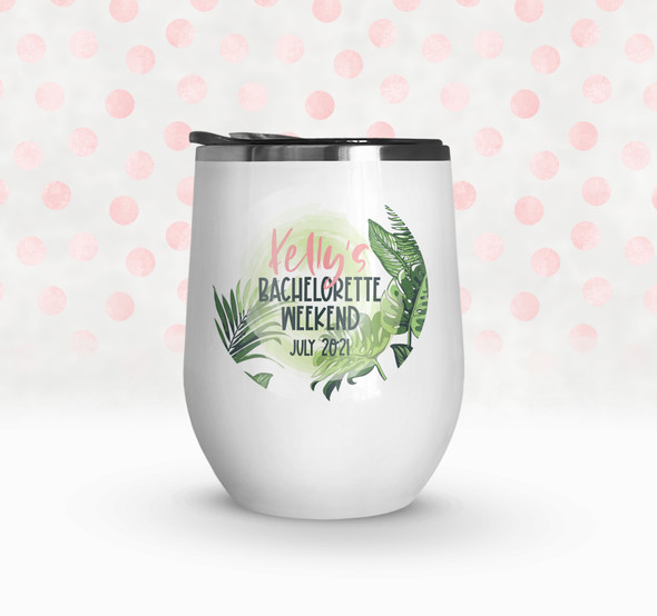 Bachelorette party weekend tropical palm leaves personalized stainless steel wine tumbler