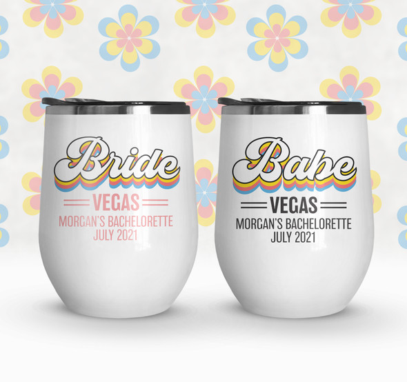 Bachelorette party  bride or babe personalized stainless steel wine tumbler