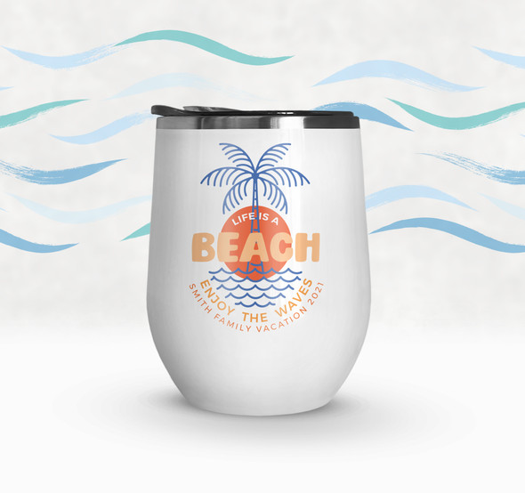 Family vacation life is a beach personalized stainless steel wine tumbler