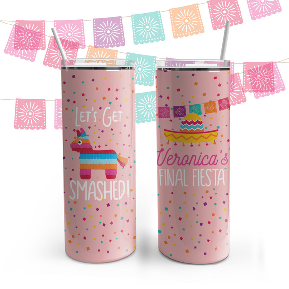 Bachelorette party personalized stainless steel 20oz skinny tumbler final fiesta get smashed