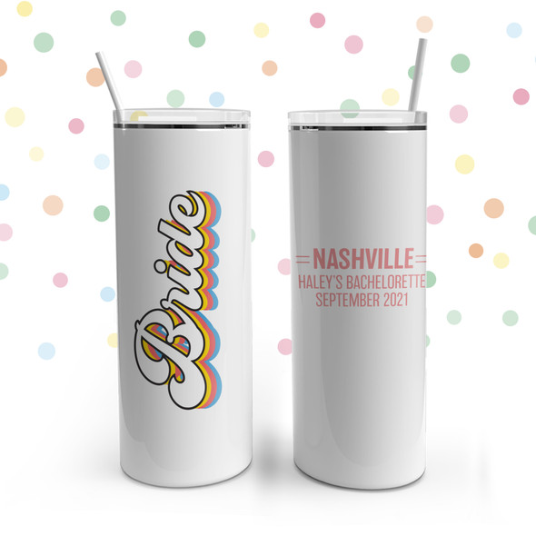 Bachelorette party bride or babe personalized stainless steel 20oz skinny tumbler