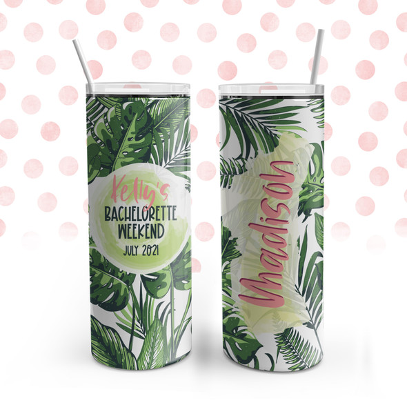 Bachelorette party weekend tropical palm leaves personalized stainless steel 20oz skinny tumbler
