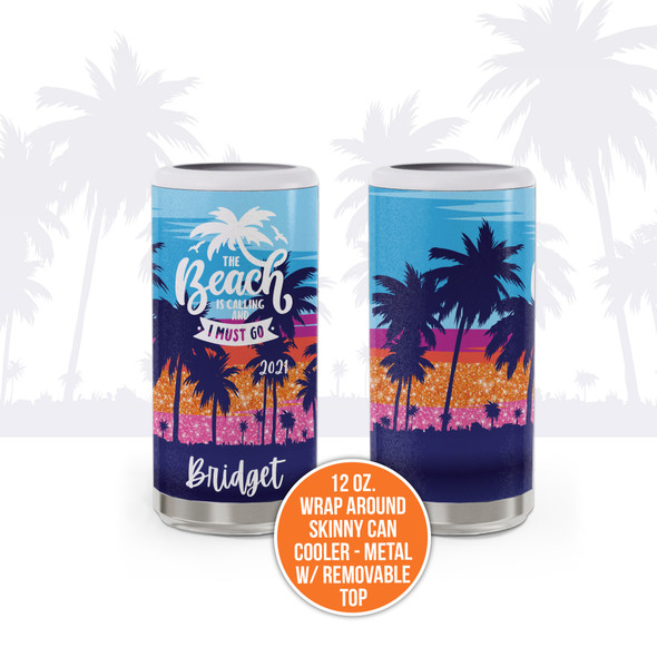 Beach vacation beach is calling must go personalized metal 12oz skinny can cooler with removable top