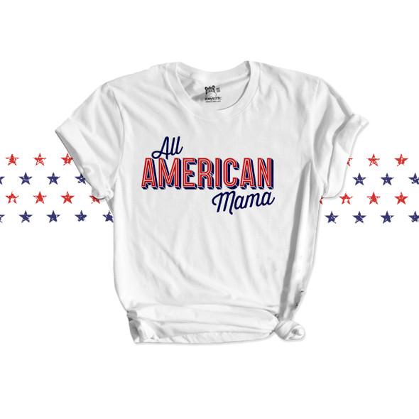 July 4th all american mama Tshirt