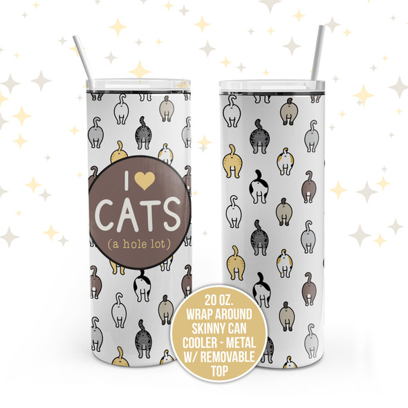 Funny I heart cats (a hole lot) stainless steel 20oz skinny tumbler