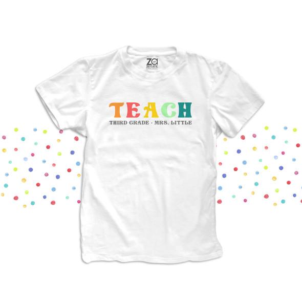 Third grade teach rainbow color text any grade personalized team teacher shirt
