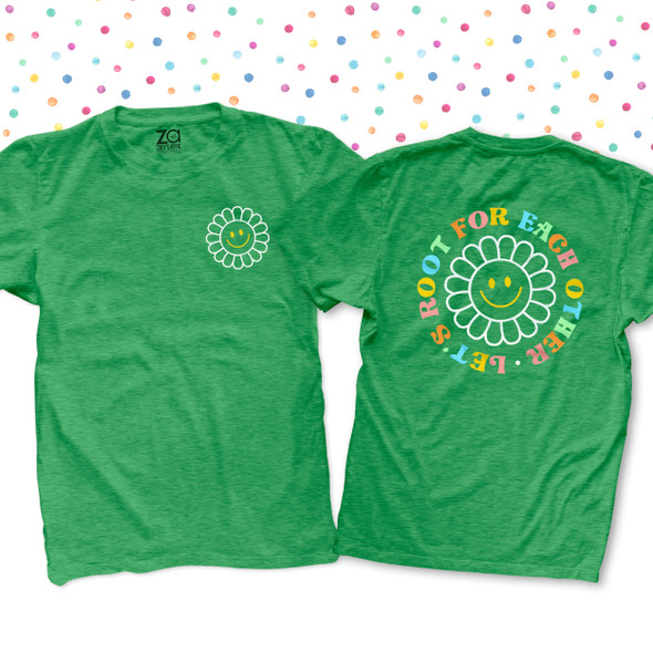 Teacher flower smiley face let's root for each other front and back print DARK Tshirt