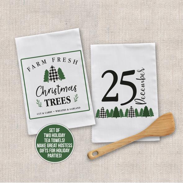 Farm fresh Christmas trees dec 25 tea towel set of two