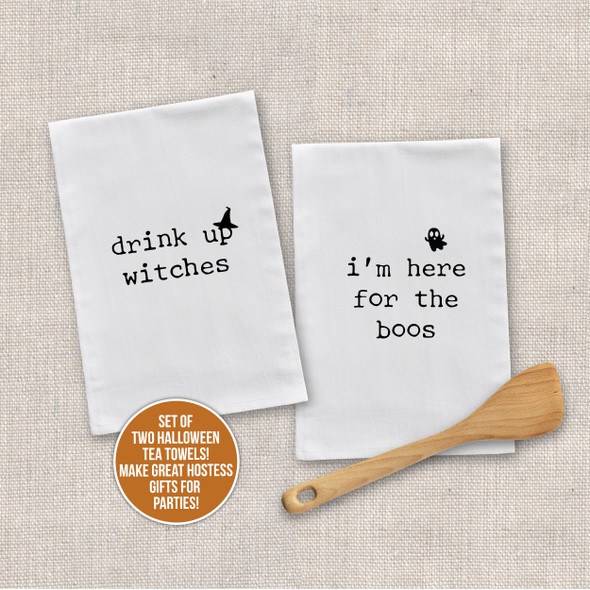 Halloween drink up witches i'm here for the boos funny tea towel set of two