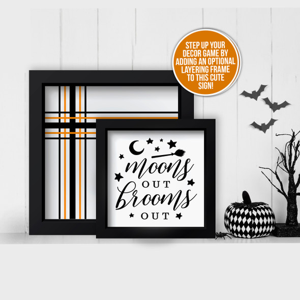 Halloween moons out brooms out and stripe design layering frames for multi display canvas signs