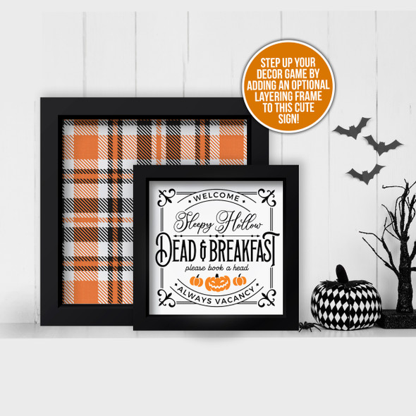 Halloween sleepy hollow dead & breakfast and plaid layering frames for multi display canvas signs