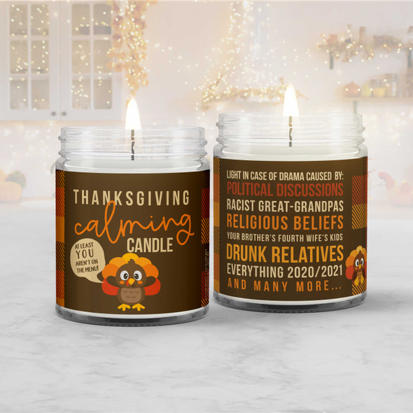 Funny Thanksgiving candle at least you aren't on the menu calming soy blend wax candle