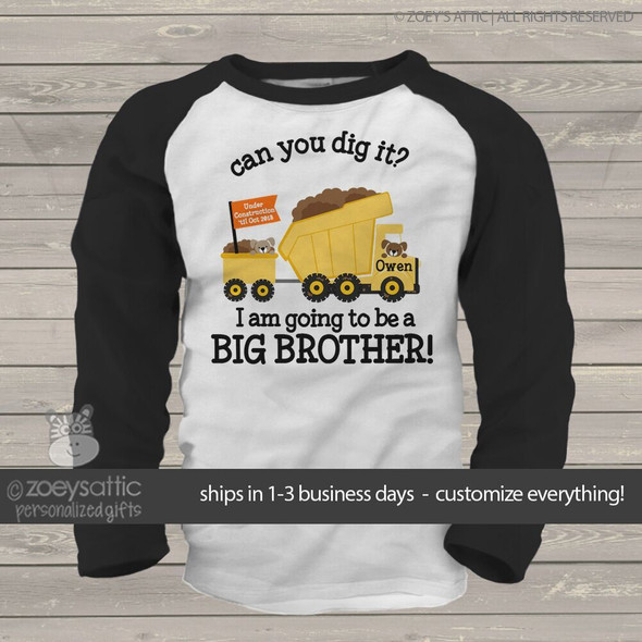 Big brother to be dig it dump truck pregnancy announcement raglan Tshirt