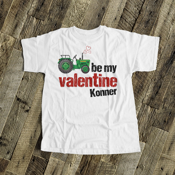Valentine's Day shirt tractor be my personalized Tshirt