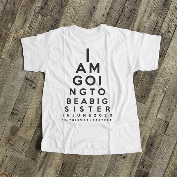 Big sister to be shirt eye chart pregnancy announcement Tshirt