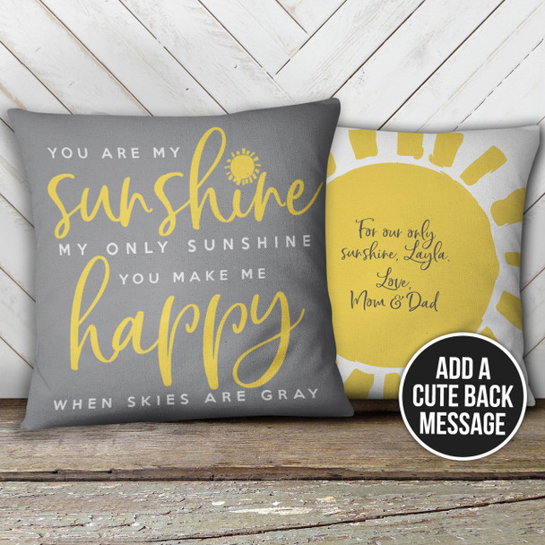 You are my sunshine custom throw pillow with pillowcase
