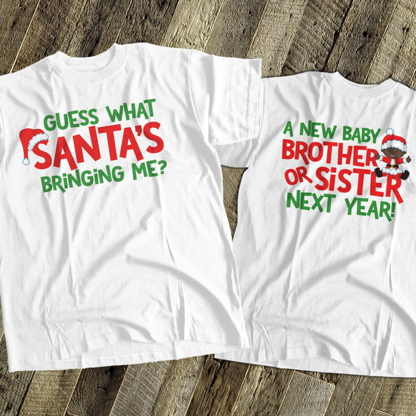 Christmas shirt big brother or big sister to be guess what holiday pregnancy announcement Tshirt