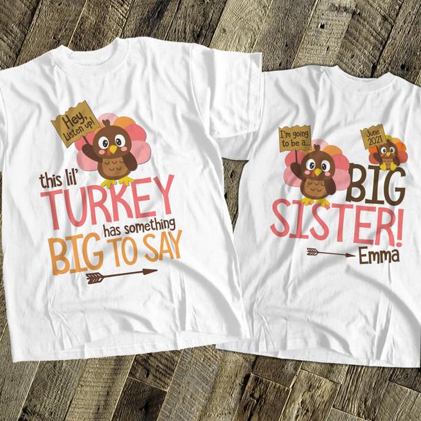 Thanksgiving big sister to be lil turkey pregnancy announcement Tshirt