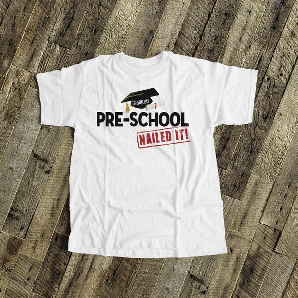 Pre-school graduation shirt graduation cap and diploma nailed it personalized graduation Tshirt