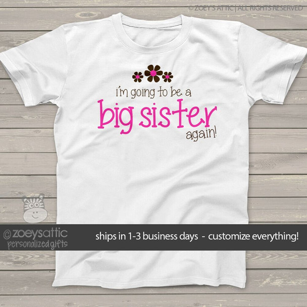 Big sister to be again shirt pink and brown flower pregnancy announcement Tshirt