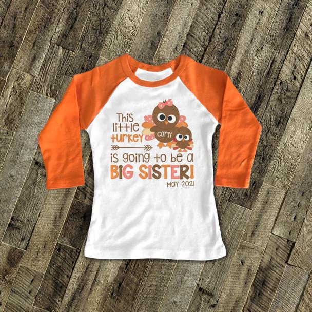 Thanksgiving pregnancy announcement little turkey big sister raglan shirt