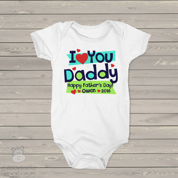 Father's Day love you daddy personalized bodysuit or Tshirt