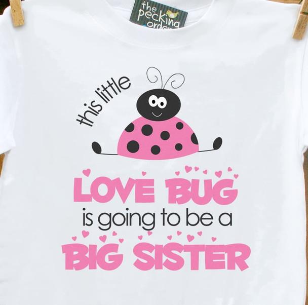 Big sister to be shirt love bug pregnancy announcement Tshirt