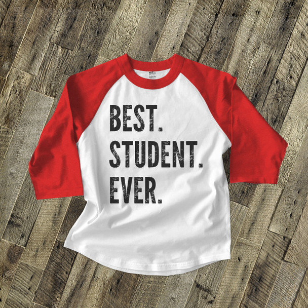 Best student ever raglan shirt