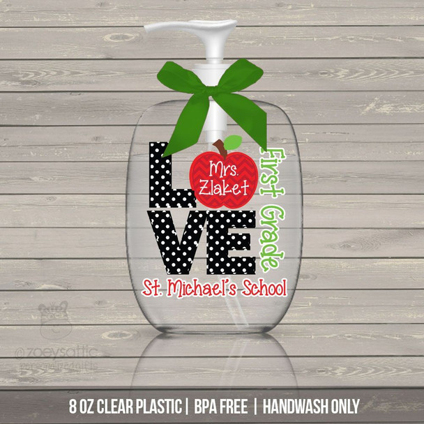Teacher love school lotion or hand sanitizer or soap bottle teacher gift - BPA free