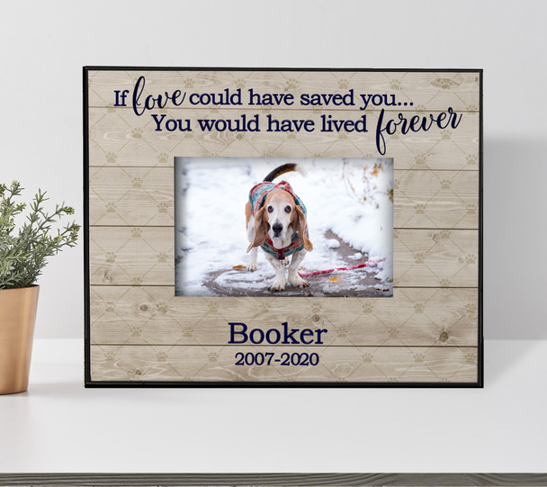 Pet memorial if love could have saved you personalized photo frame
