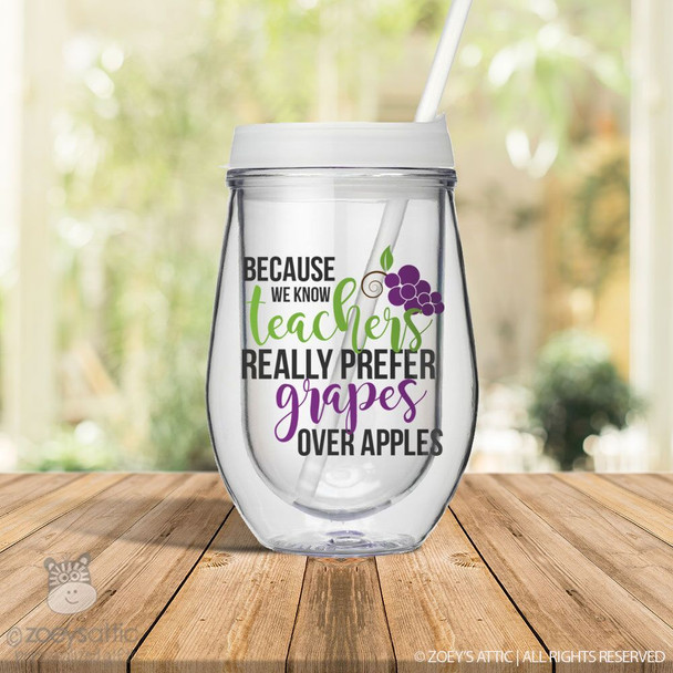 Teachers really prefer grapes stemless acrylic wine sipper with lid and straw
