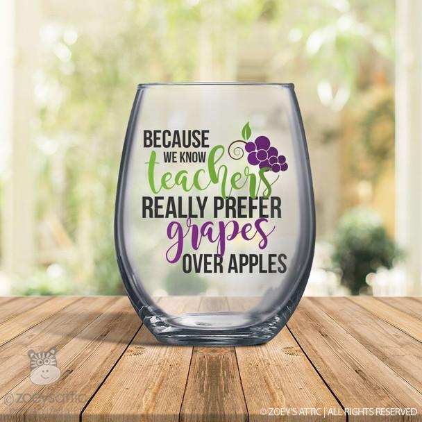 Teachers really prefer grapes stemless red or white wine glass