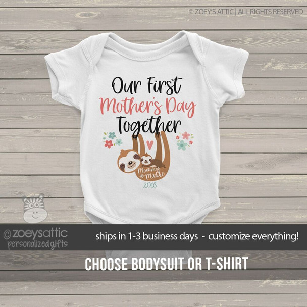 First Mothers Day together sloth bodysuit