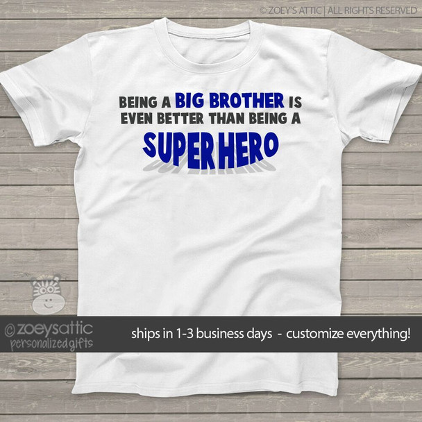 Big brother even better than being a superhero  Tshirt