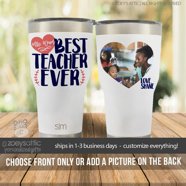 Best teacher ever stainless steel tumbler with optional photo