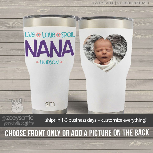 Nana live love spoil stainless steel tumbler with optional photo