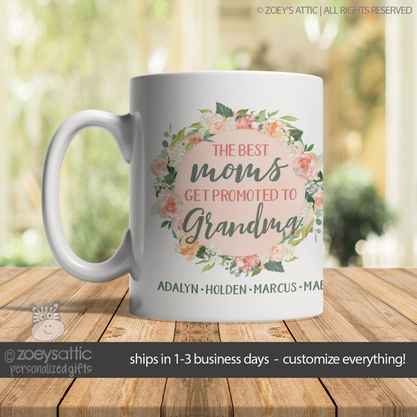 Best moms get promoted to grandma floral wreath coffee mug