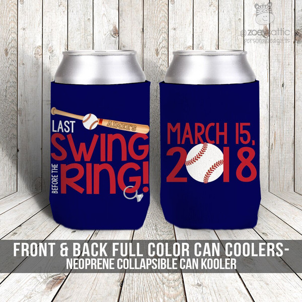 Bachelor or bachelorette party baseball last swing before ring can coolies