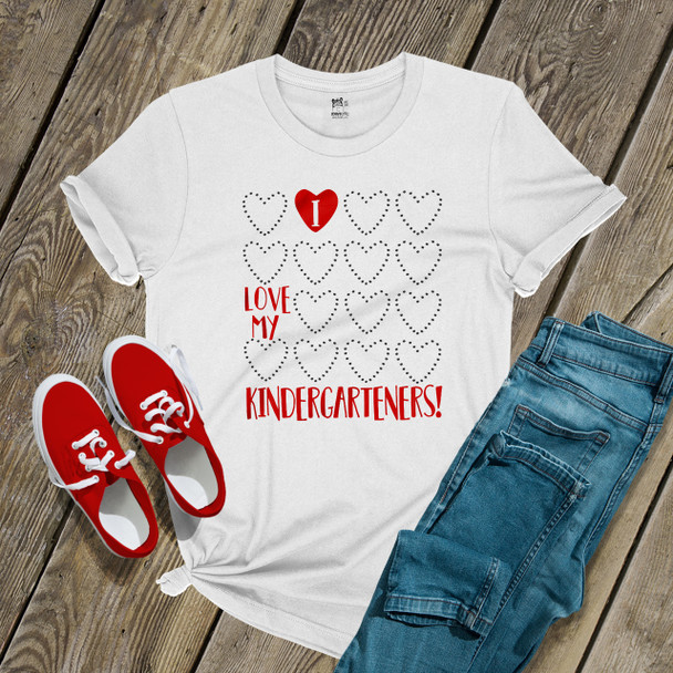 Teacher I love my kindergarteners or any grade heart Valentine Tshirt