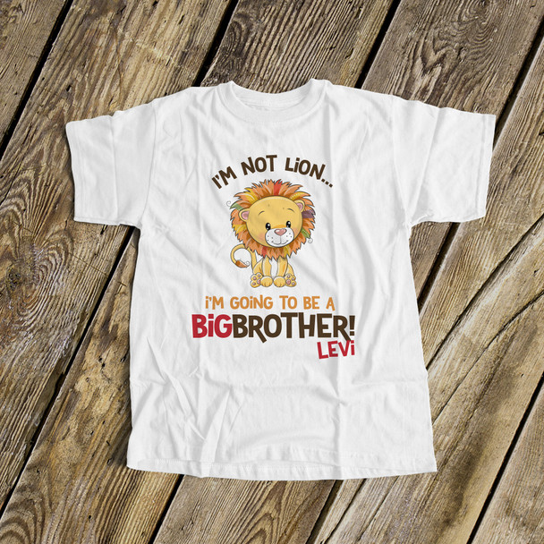 Big brother to be shirt i'm not lion pregnancy announcement Tshirt