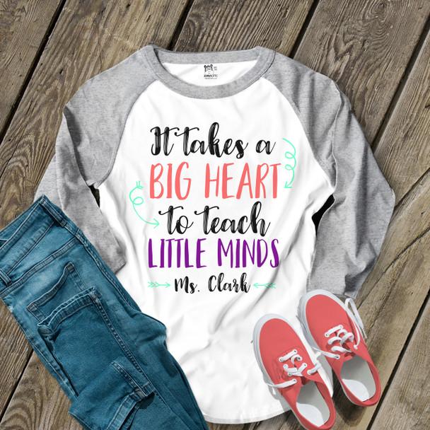 Teacher big heart to teach little minds unisex adult raglan shirt