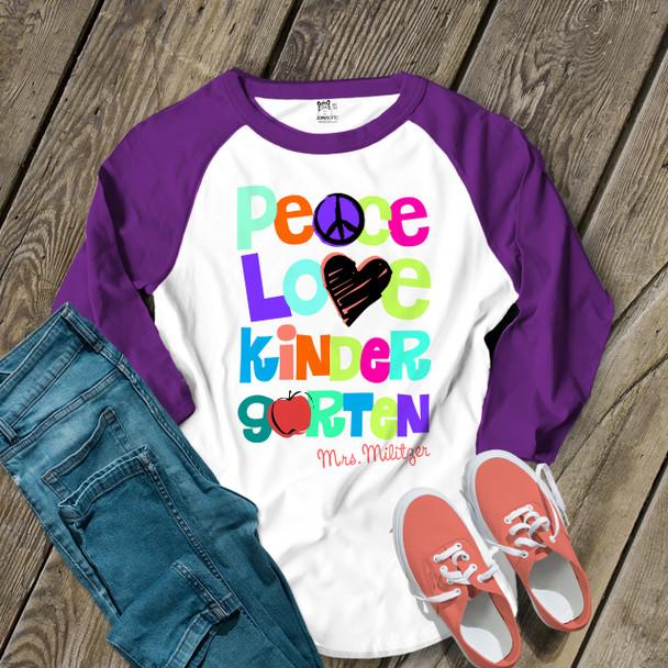 Teacher colorful peace love kindergarten or any grade unisex raglan shirt