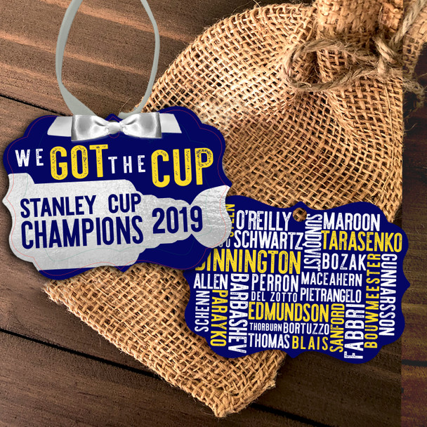 We got the cup St. Louis hockey champion 2019 commemorative ornament