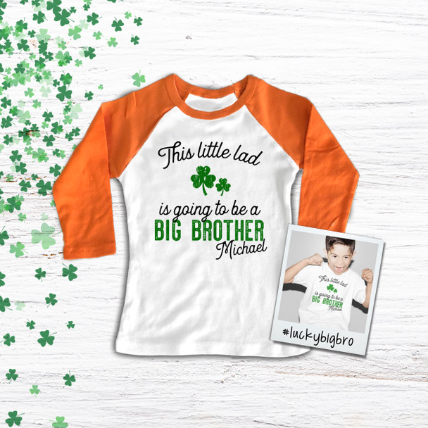 St. Patrick's Day this little lad big brother pregnancy announcement raglan shirt